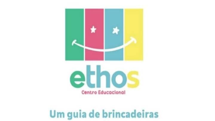 Ethos Centro Educacional lança guia de brincadeiras