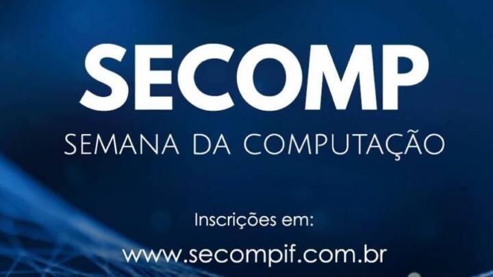 SEMANA DE COMPUTAÇÃO – SECOMP